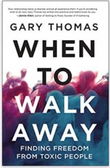Gary-Thomas-When-to-Walk-Away