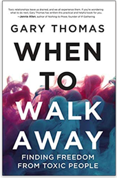 Gary-Thomas-When-to-Walk-Away